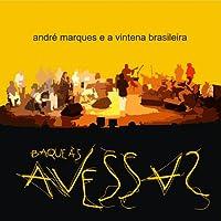 andre marques e a vintena brasileira