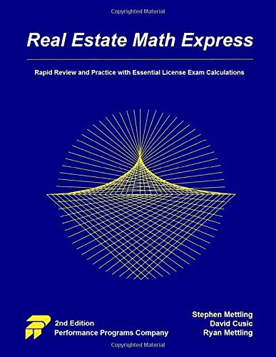 Real Estate Investing Books! - Real Estate Math Express: Rapid Review and Practice with Essential License Exam Calculations