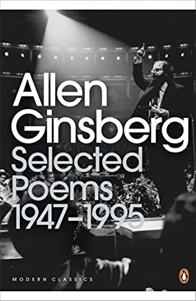 Selected Poems: 1947-1995 (Penguin Modern Classics) by Allen Ginsberg(2001-03-29)