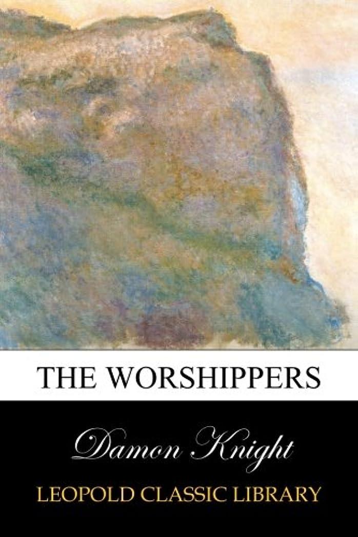 博覧会やむを得ない記述するThe Worshippers