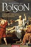 HISTOIRE DU POISON