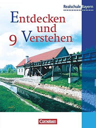 Entdecken und verstehen - Geschichtsbuch - Realschule Bayern - 9. Jahrgangsstufe: Von der Industrialisierung bis zum Ende des Zweiten Weltkriegs - Schülerbuch