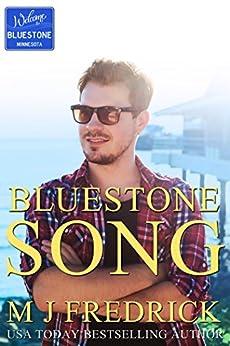Bluestone Song (Welcome to Bluestone Book 2) by [MJ Fredrick]