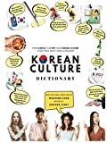 [HARDCOVER COLOR] KOREAN CULTURE DICTIONARY - From Kimchi To K-Pop and K-Drama Clichés. Everything About Korea Explained!