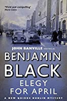 Elegy for April (Quirke Mysteries)
