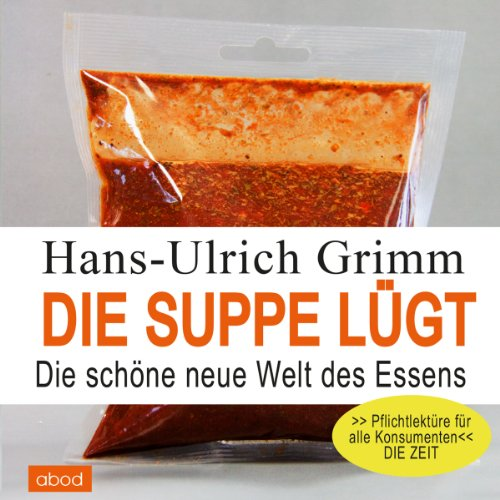 Die Suppe lügt cover art