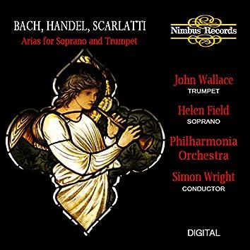 Bach, Handel & Scarlatti: Arias for Soprano and Trumpet