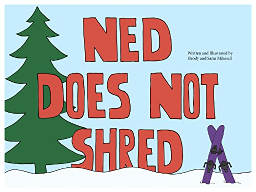 Ned Does Not Shred (English Edition)