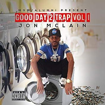 Good Day 2 Trap, Vol. 1