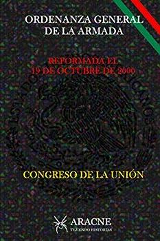 Paperback Ordenanza General de la Armada: Reformada el 19 de Octubre de 2000 [Spanish] Book