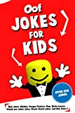 Oof Jokes for Kids: Best Jokes, Riddles, Tongue Twisters, Puns, Brain teasers, Would you rather jokes, Knock-Knock jokes, and One liners for kids: Kids Joke books ages 7-9 8-12 (English Edition)