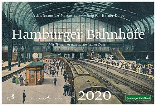 Hamburger Bahnhöfe: Wochenkalender 2020 (Die Wochenkalender)
