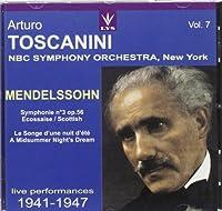 Conducts Mendelssohn Symphony 3/Midsummer by Arturo Toscanini