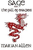 The Fall of Onagros: Sage: Book 1 (Sage Trilogy) (Volume 1)