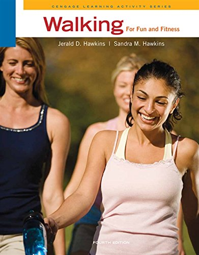 Walking for Fun and Fitness (Cengage Learning Activity)