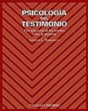 Psicología del testimonio: Una aplicación de los estudios sobre la memoria