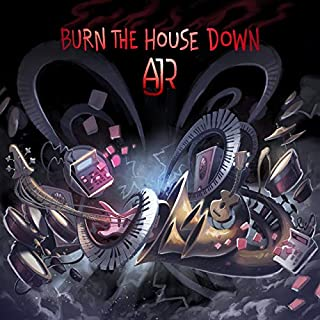 unity One Burn The House Down by AJR 12 x 12 inch Poster Rolled