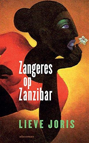 Zangeres op Zanzibar: en andere reisverhalen
