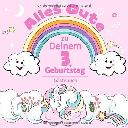 Alles Gute zu Deinem 3. Geburtstag: Einhorn Gästebuch für Mädchen I Pastell Regenbogen Cover I...
