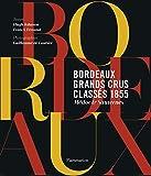 Bordeaux : grands crus classés 1855: Médoc & Sauternes