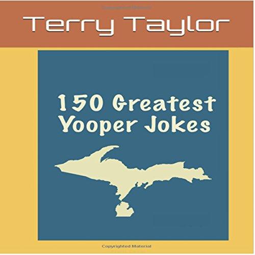 150 Greatest Yooper Jokes audiobook cover art