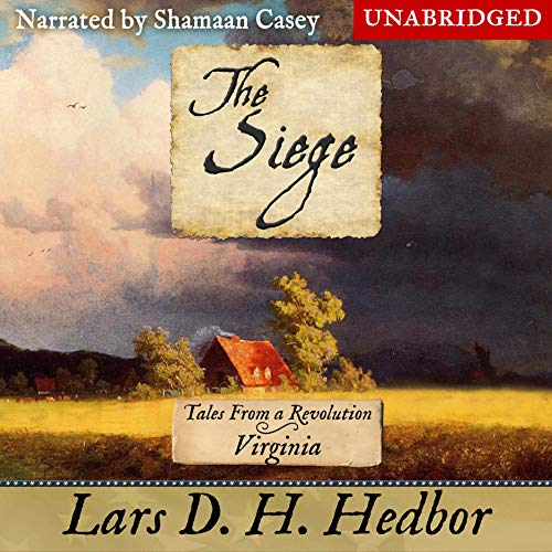 The Siege Audiobook By Lars D. H. Hedbor cover art