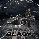 Ferrari Black [Explicit]