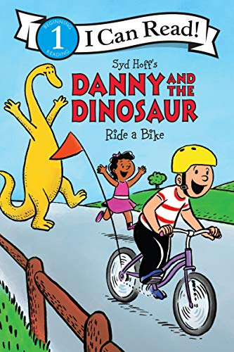 Danny and the Dinosaur Ride a Bike (I Can Read Level 1)