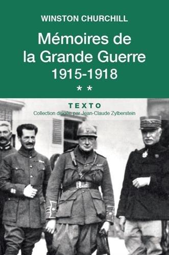 Mémoires de la Grande Guerre 1915-1918. Tome 2