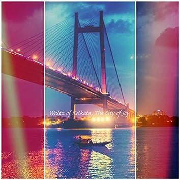 Waltz of Kolkata, The City of Joy
