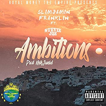 Ambitions (feat. Stevie Joe)
