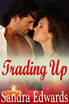 Trading Up by [Sandra Edwards]