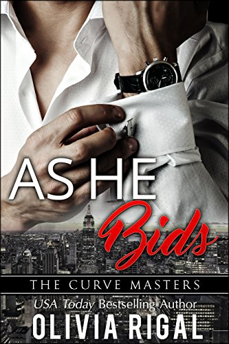 As He Bids (The Curve Masters Book 1) by [Olivia Rigal]