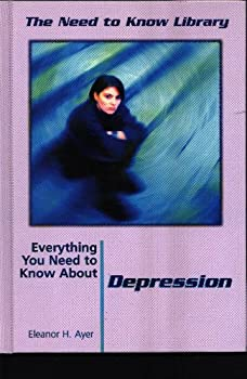 Everything You Need to Know About Depression (Need to Know Library) 0823926060 Book Cover