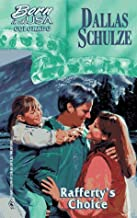 Rafferty'S Choice (Born In The Usa) (Colorado) by Dallas Schulze (1997-04-01)