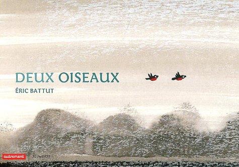 By Eric Battut Deux Oiseaux Pdf Telecharger