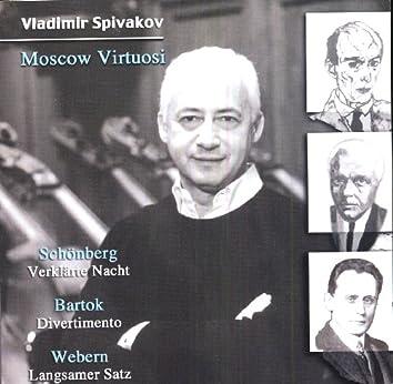 Schoenberg, A: Verklarte Nacht / Bartok, B: Divertimento / Webern, A: Langsamer Satz