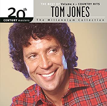 The Best Of Tom Jones Country Hits 20th Century Masters The Millennium Collection