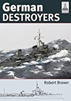 German Destroyers (Shipcraft)