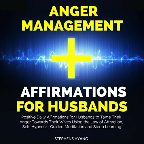 Anger Management Affirmations for Husbands cover art