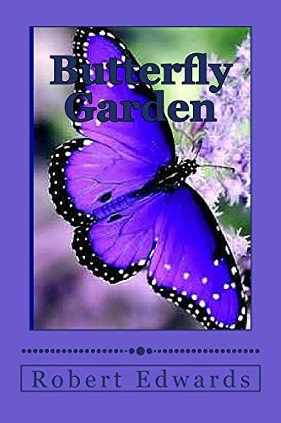 鳴り響くラバきつくButterfly Garden: Butterfly types, flowers that attract butterflys and hummingbirds