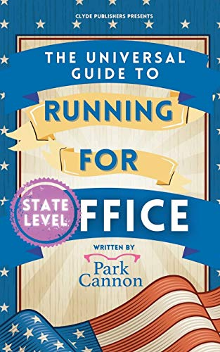 The Universal Guide to Running For Office