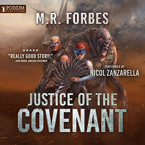 Justice of the Covenant                   By:                                                                                                                                 M.R. Forbes                               Narrated by:                                                                                                                                 Nicol Zanzarella                      Length: 20 hrs and 30 mins     8 ratings     Overall 5.0