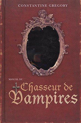 MANUEL du CHASSEUR DE VAMPIRES
