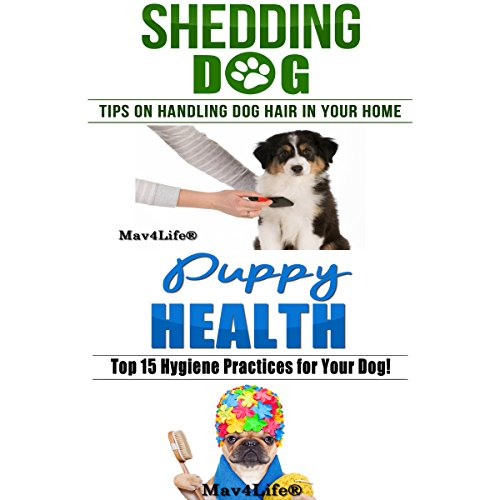 Shedding Dog? & Puppy Health! cover art