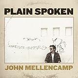 Songtexte von John Mellencamp - Plain Spoken