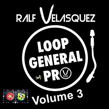 Loop General Pro, Vol. 3