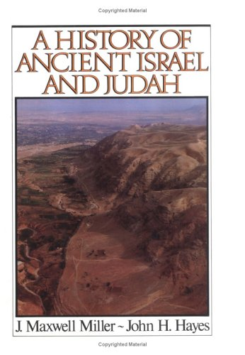 A History of Ancient Israel and Judah