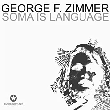 Soma Is Language