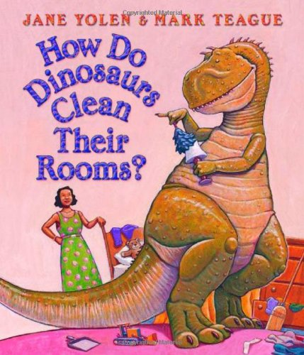How Do Dinosaurs Clean Their Rooms? (Board Book)